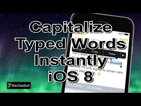 How To Capitalize Typed Words Instantly in iOS 8