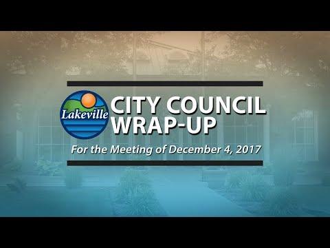Lakeville City Council Wrap Up 12-04-2017