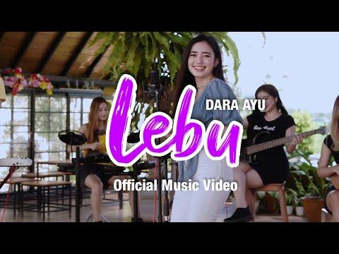 Download Lagu Dara Ayu Lebu Mp3