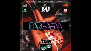 Dj Bad - Eargasm