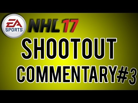 NHL 17 Shootout Commentary #3