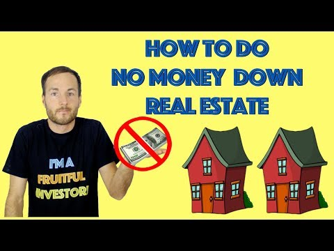 How To Invest In Real Estate With NO Money Down: 3 Real Life Strategies