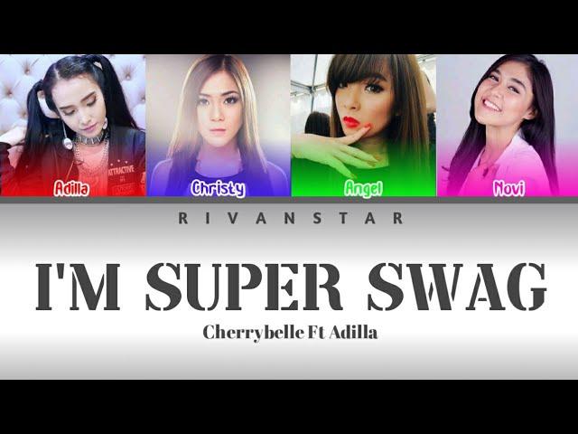 "Cherrybelle Ft Adilla - I'm Super Swag (Color Coded "")"