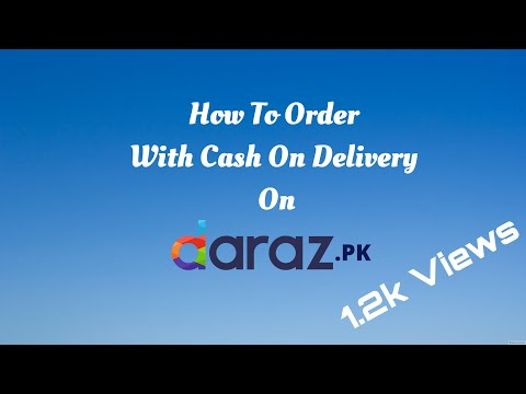 how to order daraz.pk with cash on delivery