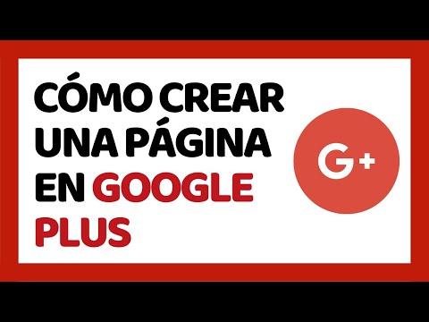 Cómo Crear una Página en Google Plus 2018 | Cómo Usar Google Plus 2018