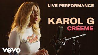 "Karol G - ""Créeme"" Live Performance | Vevo"