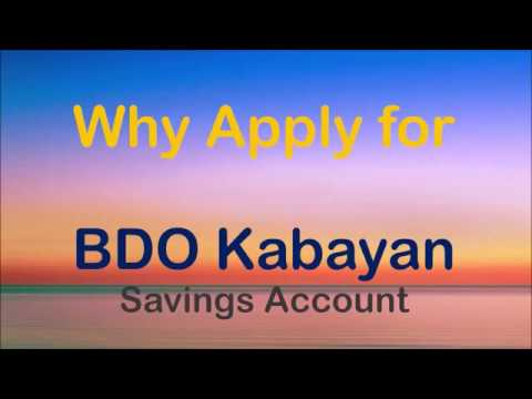 Why Apply for BDO Kabayan Savings Account