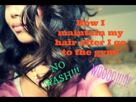 Maintaining hair AFTER going to the gym!&SPECIAL appearance!!