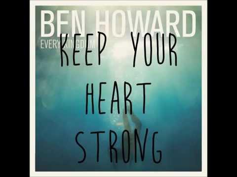 Keep Your Head Up by Ben Howard LYRICS!