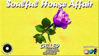 Mzansi Soulful House Affair 2021 Kid Fonque Enosoul Kabza De Small N W N Deejay Cup Etc