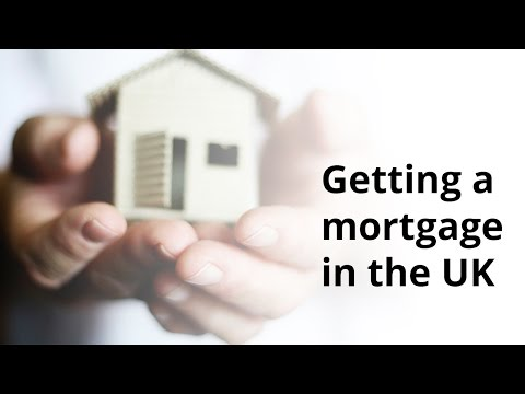 What should you know about getting a mortgage in the UK?