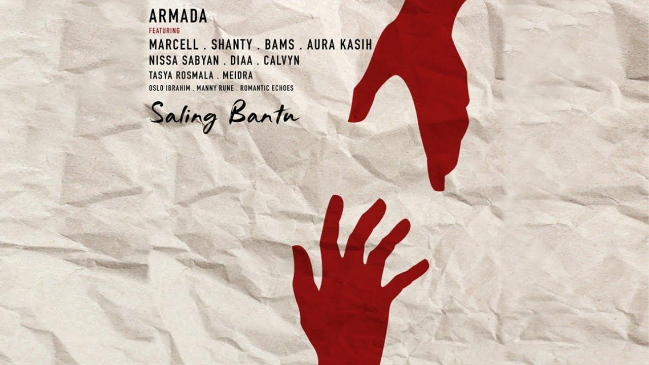 Download Armada - Saling Bantu (feat. Marcell, Shanty, Bams, Aura Kasih, Nissa Sabyan, Tasya Rosmala, Diaa, Calvyn, Oslo Ibrahim, Romantic Echoes, Manny Rune & Meidra) MP3 Gratis