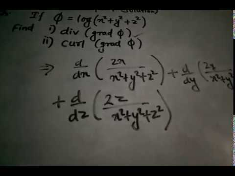 Finding divergence and curl of gradient of given function | Engineering Mathematics III |AspHero