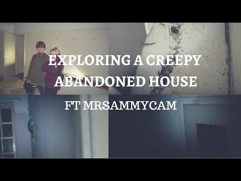 EXPLORING AN ABANDONED HOUSE ft MrSammycam
