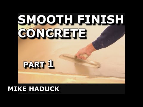 how I smooth finish concrete (part 1 of 3)Mike Haduck