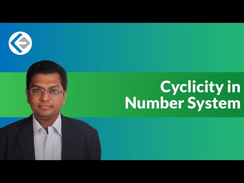 Cyclicity in Numbers (CAT/CMAT/GRE/GMAT)