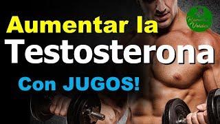 Jugos Para Aumentar La Testosterona De Forma Natural
