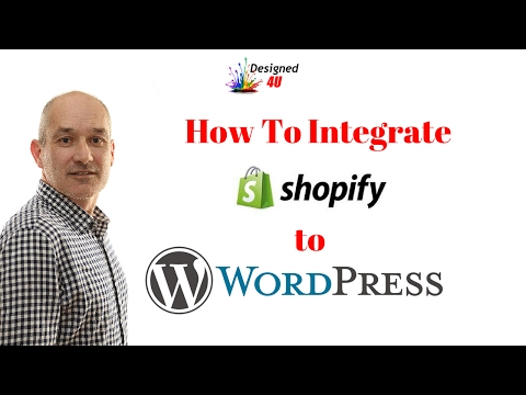 How To Integrate Shopify For Wordpress