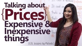 Talking about Prices ( Describing Expensive & Inexpensive items) Free Spoken English Lessons