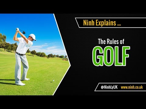 The Rules of Golf - EXPLAINED!