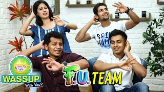WassUp With You | Episode 6 | Akash Thosar, Vaidehi Parshurami, Mayuresh Pem | FU Marathi Movie
