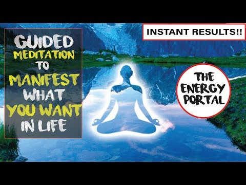 Guided Meditation to Manifest Anything You Want in Life | High Vibrations Energy Portal