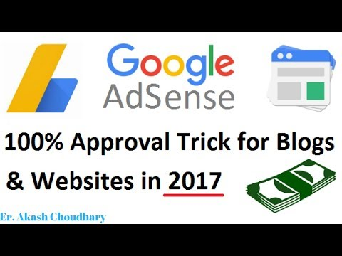 How To Apply For Google Adsense and Get Approved in 2017 - 2018