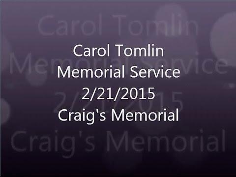 Carol Tomlin Memorial Feb 21, 2015 Craig Speech