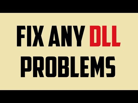 How To Fix Any Dll Problems