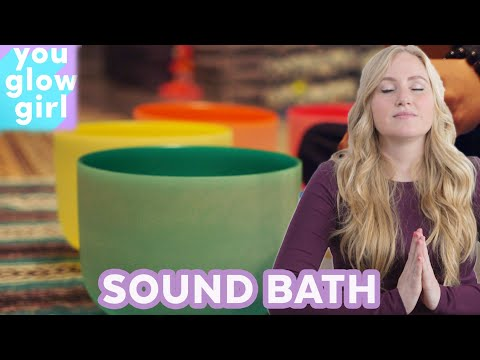 I Tried a Sound Bath For My Anxiety and Migraines | You Glow Girl