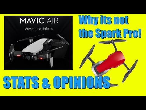 DJI Mavic Air Specs, Opinion, and why it isn't the Spark Pro