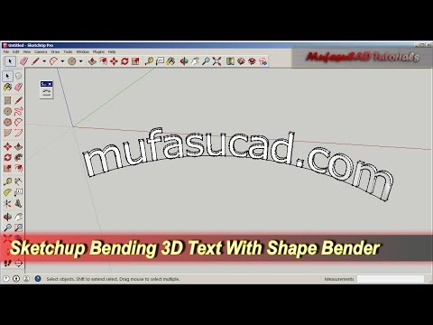 Sketchup Bending 3D Text With Shape Bender