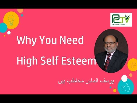 Self Esteem Benefits by Yousuf Almas