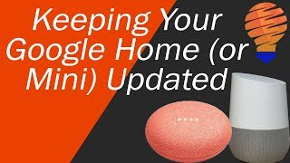 How to Update Your Google Home (And Make Sure You Have the Latest Firmware)