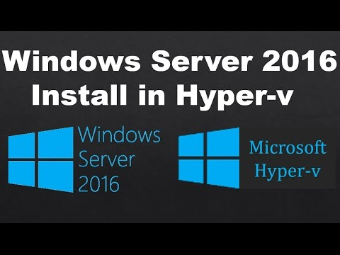 windows Server 2016 install in hyper-v