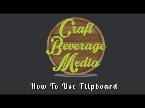 How To Use Flipboard To Promote Your Craft Beverage Business