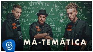 Haikaiss - Má-Temática - (VÍDEO OFICIAL)