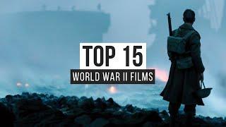 Top 15 World War II Films