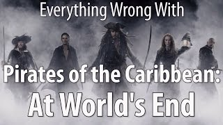 Everything Wrong With Pirates of the Caribbean: At World