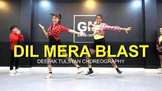 Dil Mera Blast   Deepak Tulsyan Choreography   Bollywood Dance   Darshan Raval   G M Dance