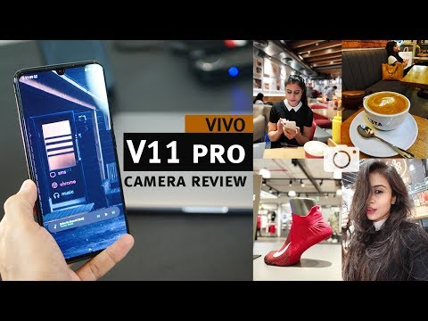 Vivo V11 Pro - Detailed Camera Review (with samples)