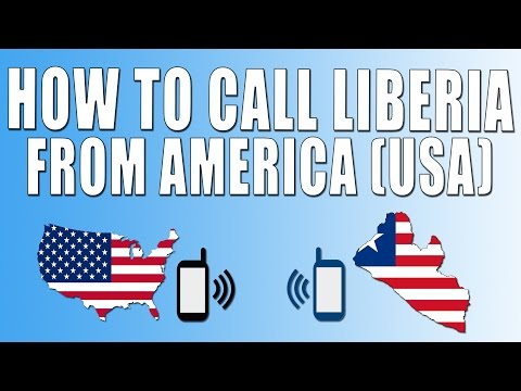 How To Call Liberia From America (USA)