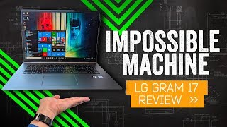 LG Gram 17 Review: Too Light To Be True