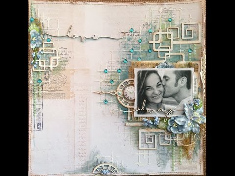 Mixed Media Scrapbook Page Tutorial - Love Always