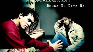 Abazz & MOH   Dhoka De Diya Na Rihanna's Unfaithful Hindi Mix