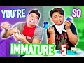 YOU'RE SO IMMATURE 5! (ft Guava Juice)