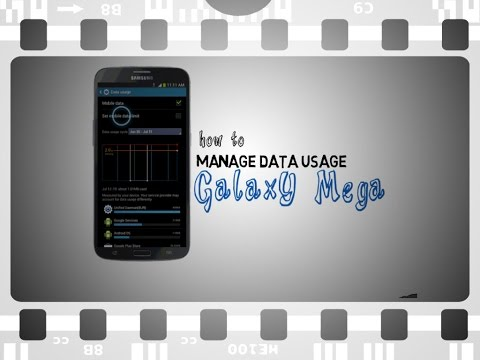 How to manage data usage Samsung Galaxy Mega