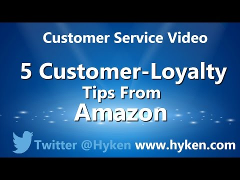 Customer Loyalty Tips from Amazon