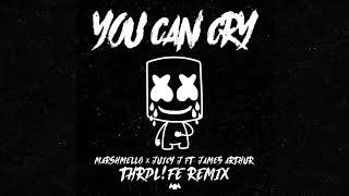 Marshmello X Juicy J  You Can Cry Ft James Arthur Thrdlfe Remix Official Audio