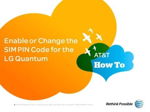 Enable or Change the SIM PIN Code for the LG Quantum: AT&T How To Video Series